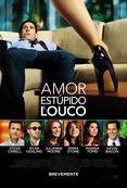 Poster de «Amor, Estúpido e Louco (Digital)»