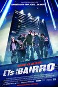 Poster de «Ets in Da Bairro »