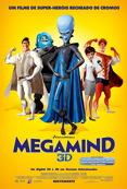 Poster de «Megamind (V.P. 3D)»
