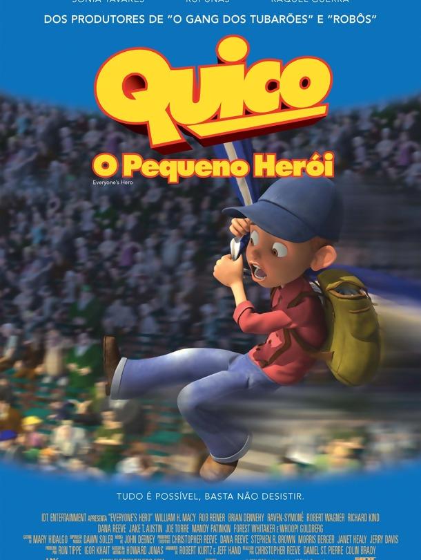 Quico O Pequeno Herói PT-PT 5c9161911538b7822fcae4f8c5fc31d7