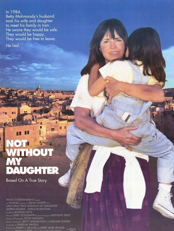 not without my daughter analytical essay Not without my daughter is a 1991 american drama film depicting the escape of american citizen betty mahmoody and her daughter from her abusive husband in iran directed by brian gilbert.